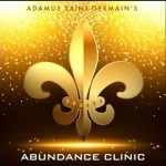 Abundance Clinic with Adamus Saint Germain