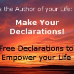 Make Your Declarations: Victory Over Outer Circumstances